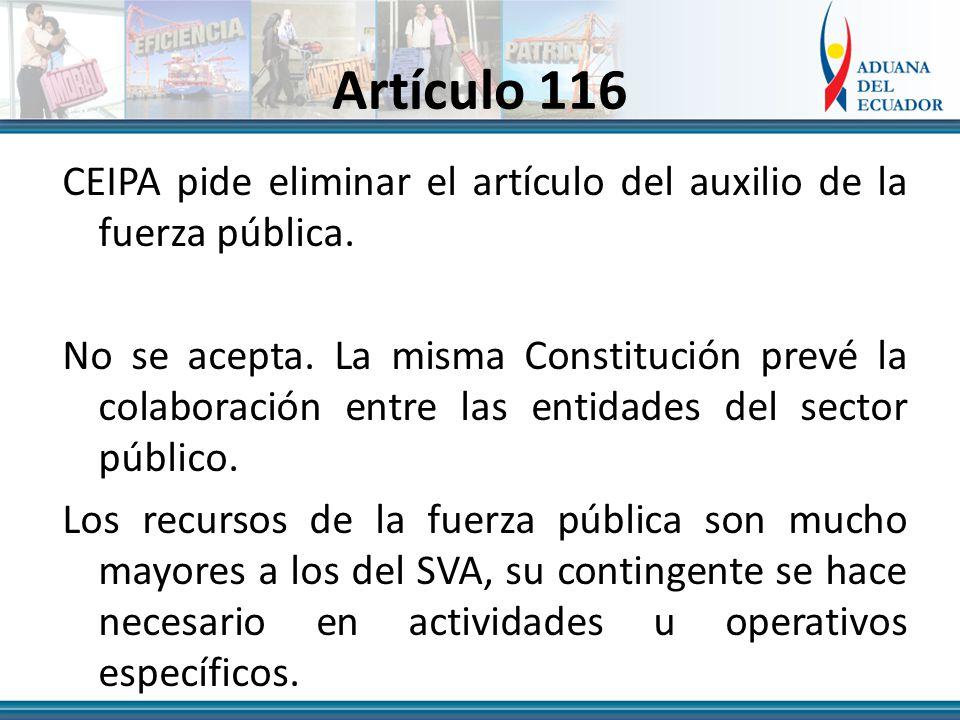 Artículo 116 CEIPA pide eliminar el artículo del auxilio de la fuerza pública.