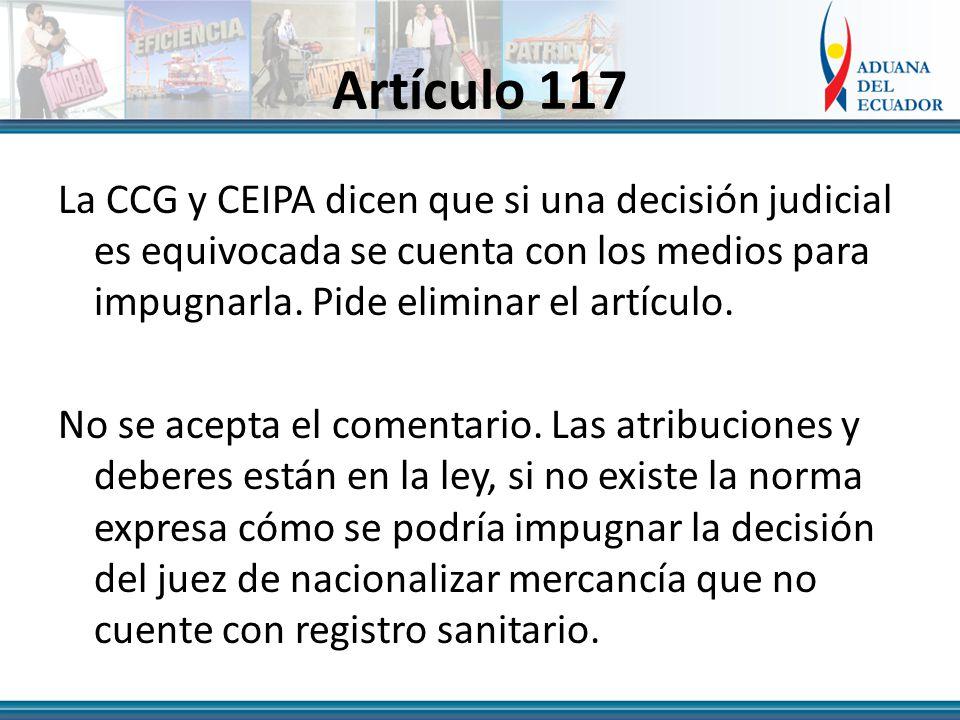 Artículo 117 La CCG y CEIPA dicen que si una decisión judicial es equivocada se cuenta con los medios para impugnarla.