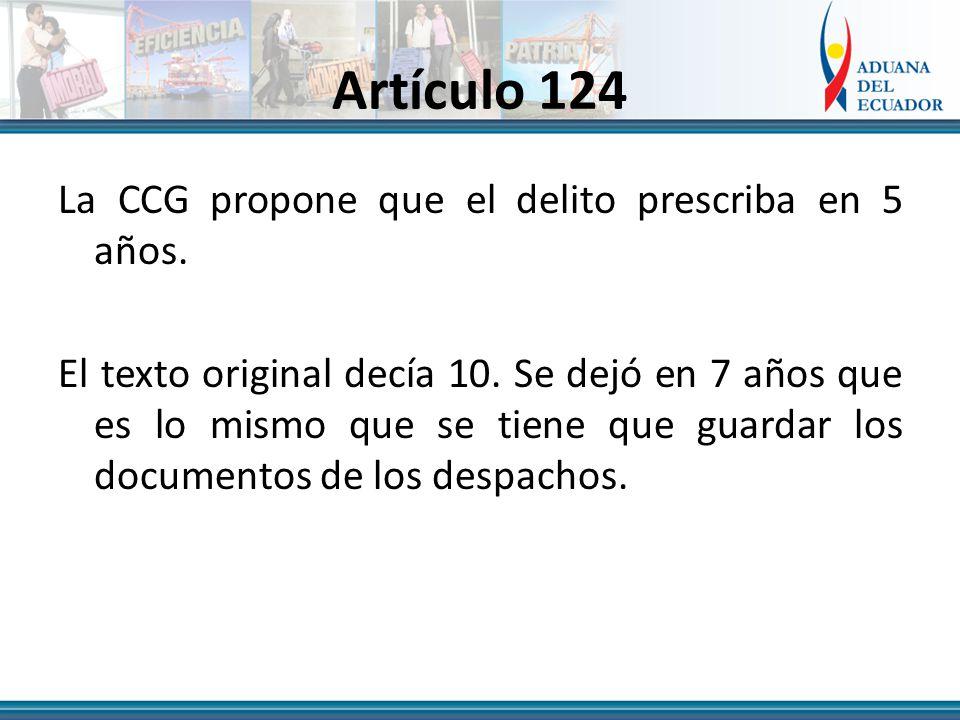 Artículo 124 La CCG propone que el delito prescriba en 5 años.