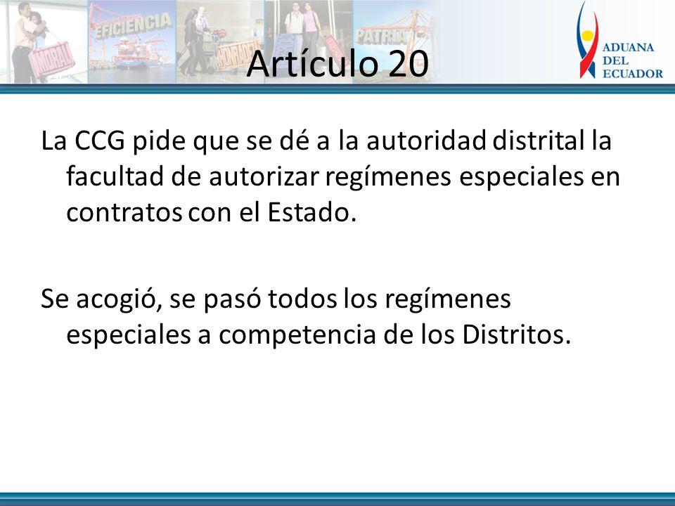 Artículo 20 La CCG pide que se dé a la autoridad distrital la facultad de autorizar regímenes especiales en contratos con el Estado.