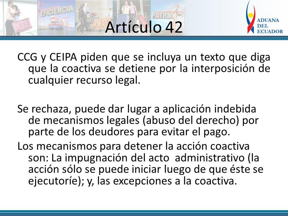 Artículo 42 CCG y CEIPA piden que se incluya un texto que diga que la coactiva se detiene por la interposición de cualquier recurso legal.
