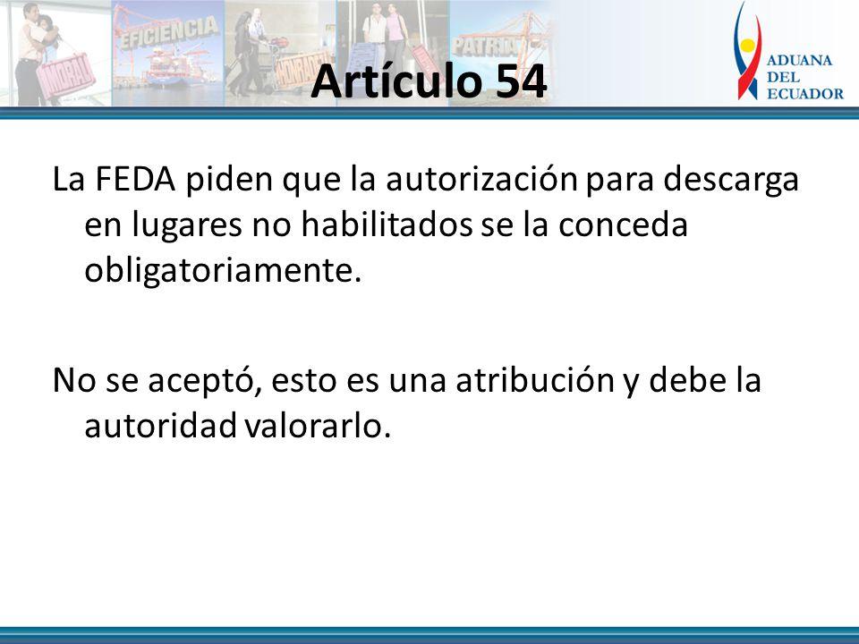 Artículo 54 La FEDA piden que la autorización para descarga en lugares no habilitados se la conceda obligatoriamente.