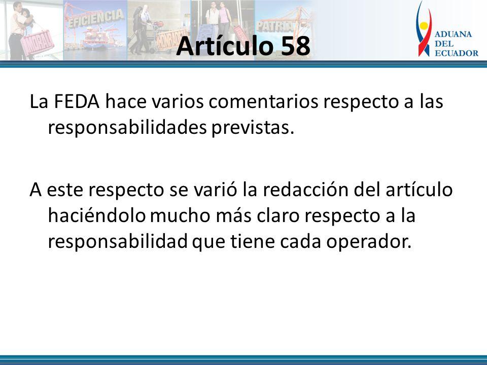 Artículo 58 La FEDA hace varios comentarios respecto a las responsabilidades previstas.