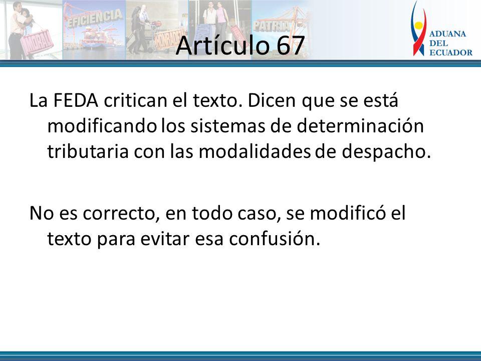 Artículo 67 La FEDA critican el texto.