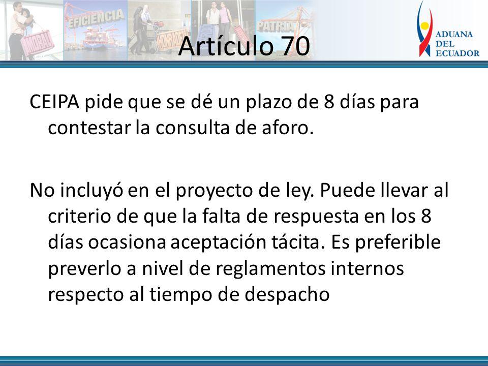 Artículo 70 CEIPA pide que se dé un plazo de 8 días para contestar la consulta de aforo.