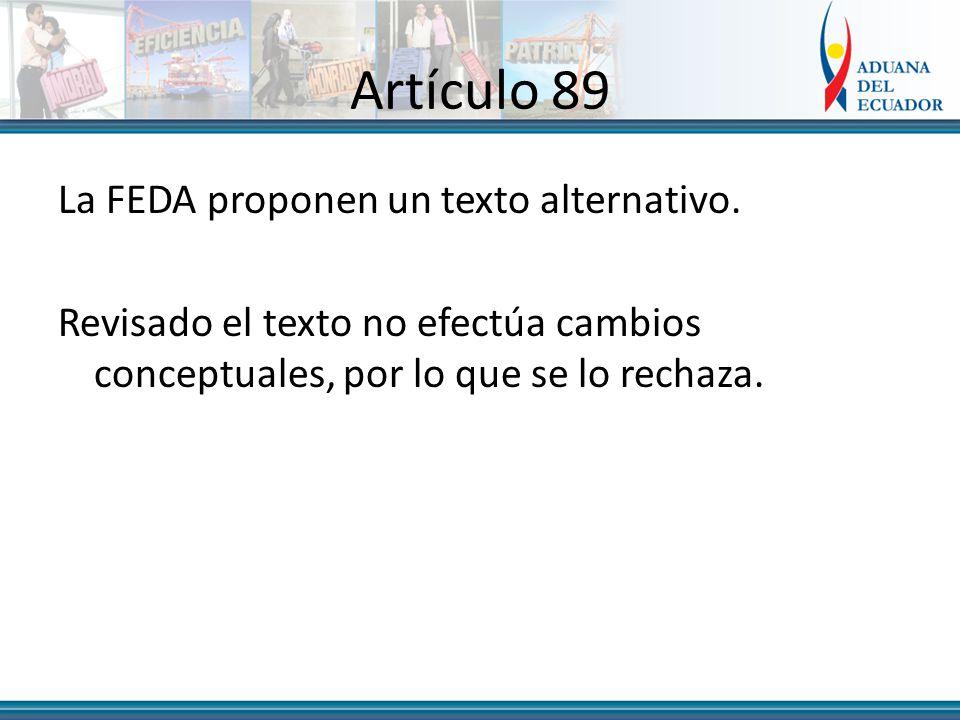 Artículo 89 La FEDA proponen un texto alternativo.