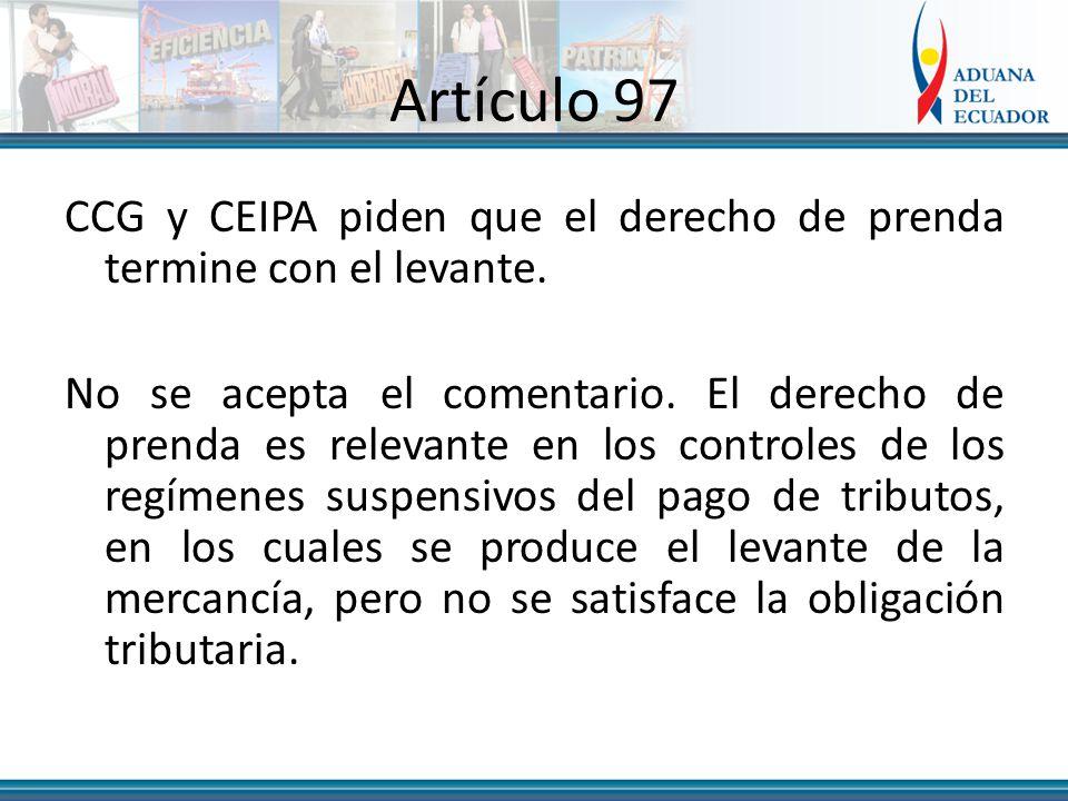 Artículo 97 CCG y CEIPA piden que el derecho de prenda termine con el levante.