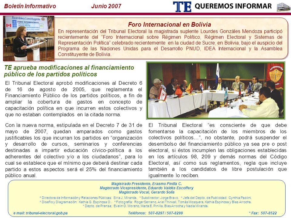 Boletín Informativo Junio 2007 * Directora de Información y Relaciones Públicas: Siria J.