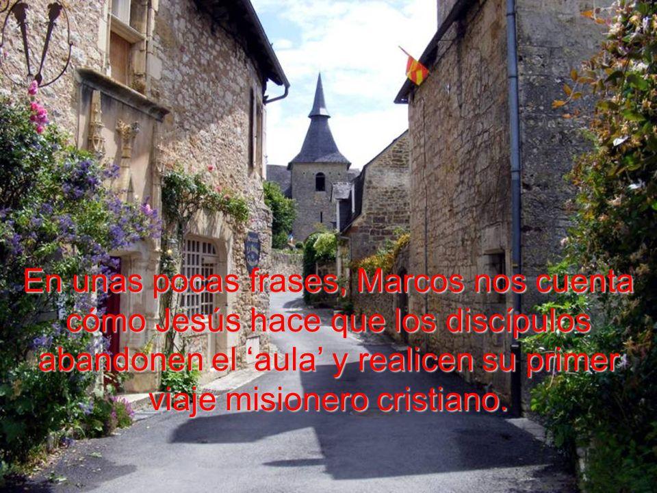 En marcha Llamó a los doce discípulos y comenzó a enviarlos de dos en dos, dándoles autoridad sobre los espíritus impuros.