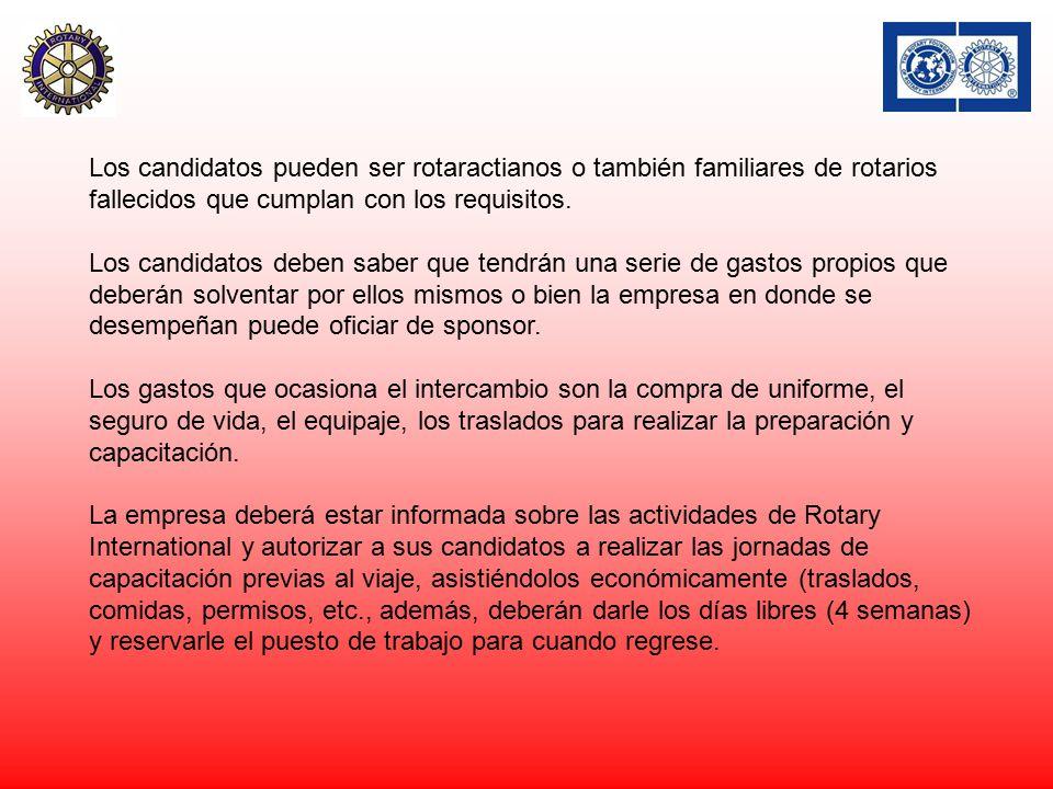 Los candidatos pueden ser rotaractianos o también familiares de rotarios fallecidos que cumplan con los requisitos.