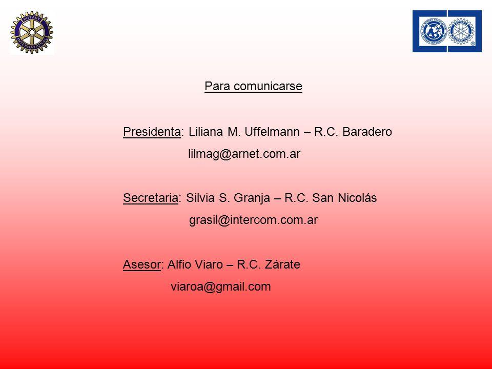 Para comunicarse Presidenta: Liliana M. Uffelmann – R.C.