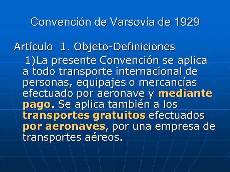 Convención de Varsovia de 1929 Artículo 1.
