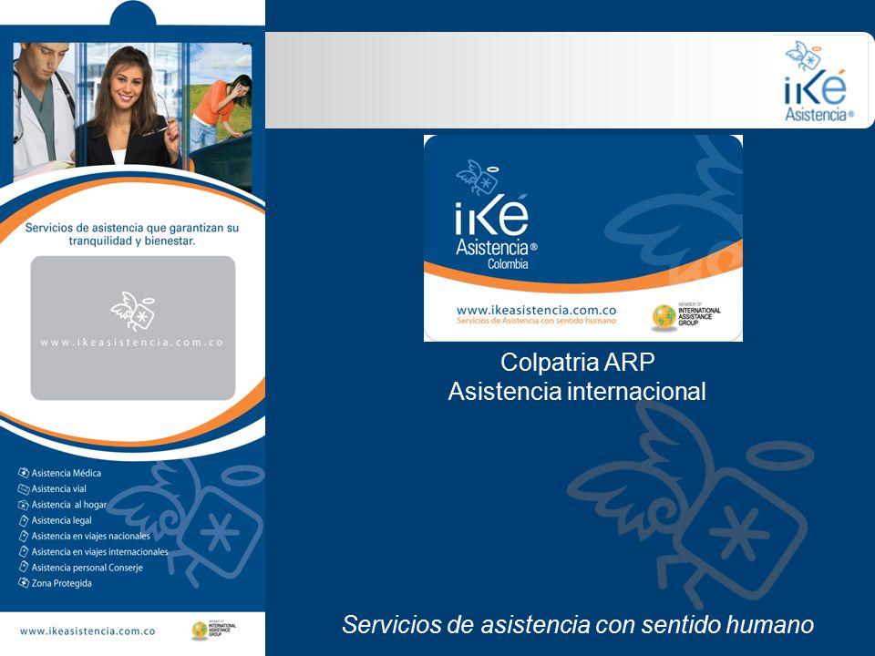 Colpatria ARP Asistencia internacional Servicios de asistencia con sentido humano