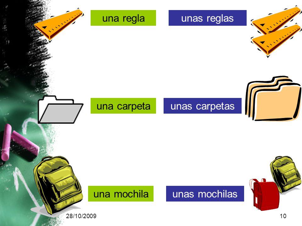28/10/200910 una reglaunas reglas una carpetaunas carpetas una mochilaunas mochilas