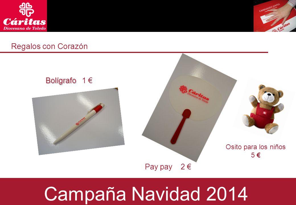 Regalos con Corazón 1 €Bolígrafo Pay pay Campaña Navidad 2014 2 € Osito para los niños 5 €