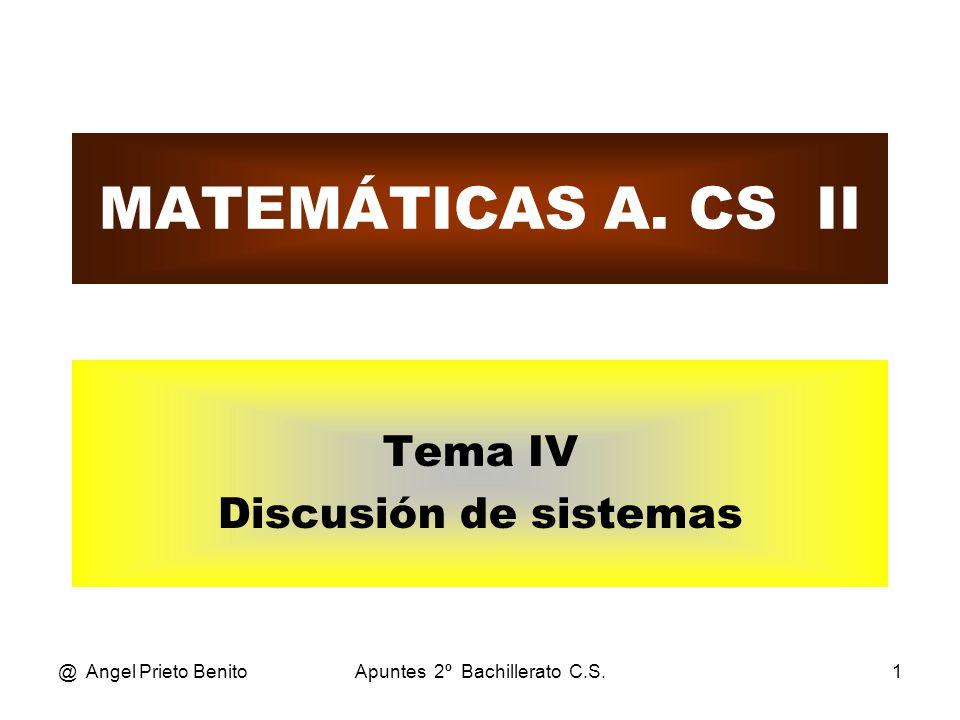@ Angel Prieto BenitoApuntes 2º Bachillerato C.S.1 MATEMÁTICAS A.