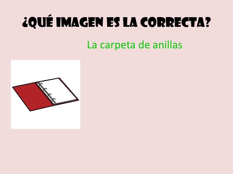 ¿Qué imagen es la correcta La carpeta de anillas