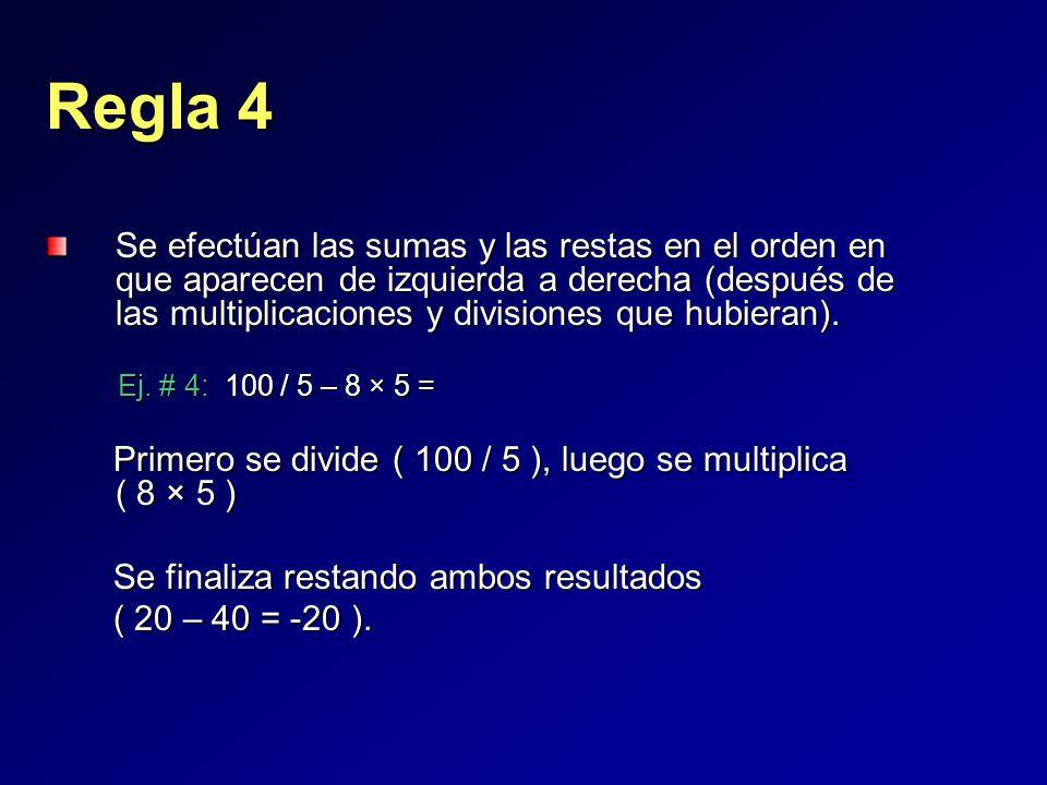 Se efectúan las sumas y las restas en el orden en que aparecen de izquierda a derecha (después de las multiplicaciones y divisiones que hubieran).