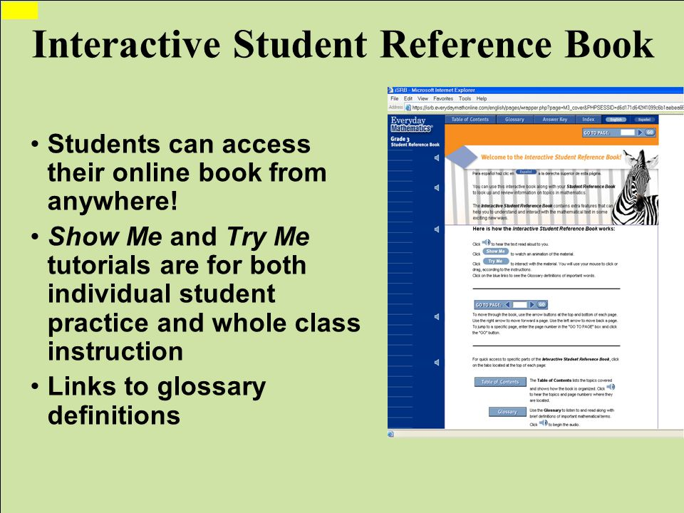WCCUSD Translation by ELS jg/lo Interactive Student Reference Book Students can access their online book from anywhere.