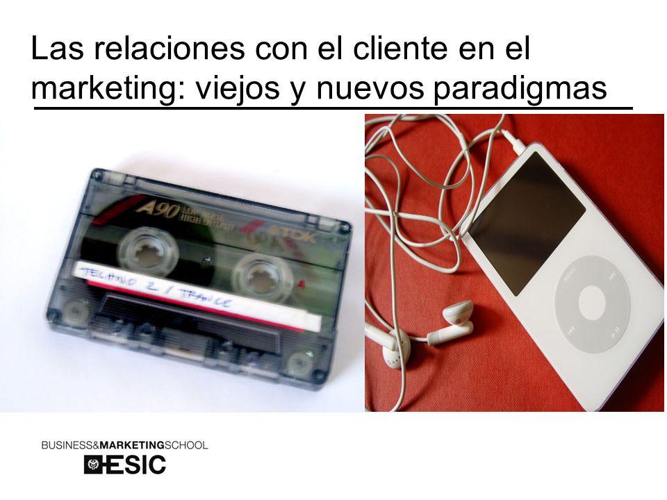 Las relaciones con el cliente en el marketing: viejos y nuevos paradigmas