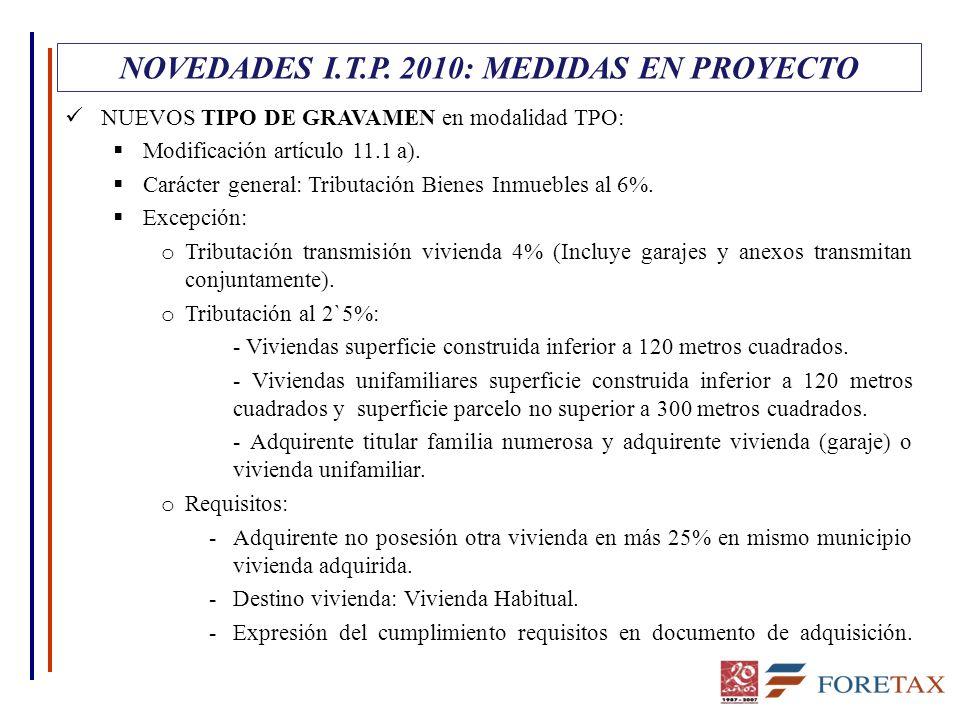 NUEVOS TIPO DE GRAVAMEN en modalidad TPO:  Modificación artículo 11.1 a).