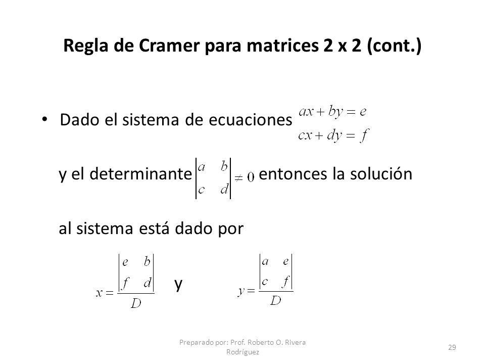 Preparado por: Prof.Roberto O. Rivera Rodríguez 30 Preparado por: Roberto O.