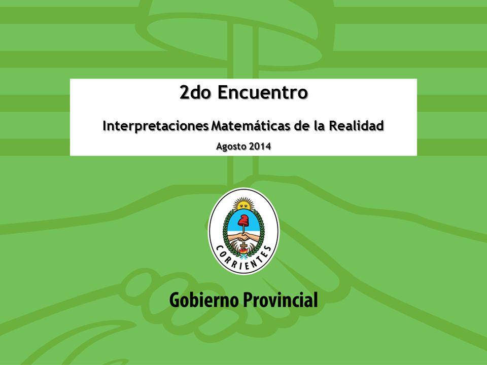 2do Encuentro Interpretaciones Matemáticas de la Realidad Agosto 2014