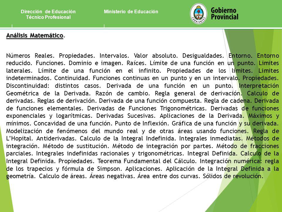 Ministerio de EducaciónDirección de Educación Técnico Profesional Análisis Matemático Análisis Matemático.