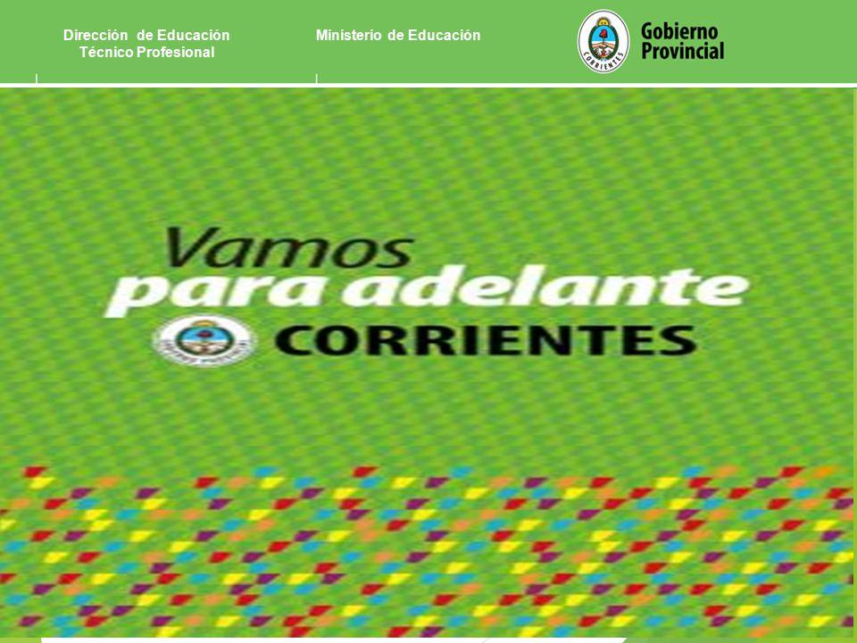 Ministerio de EducaciónDirección de Educación Técnico Profesional