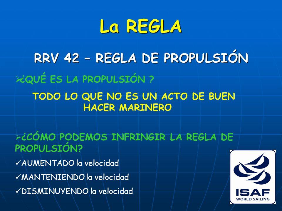 La REGLA RRV 42 – REGLA DE PROPULSIÓN  ¿QUÉ ES LA PROPULSIÓN .