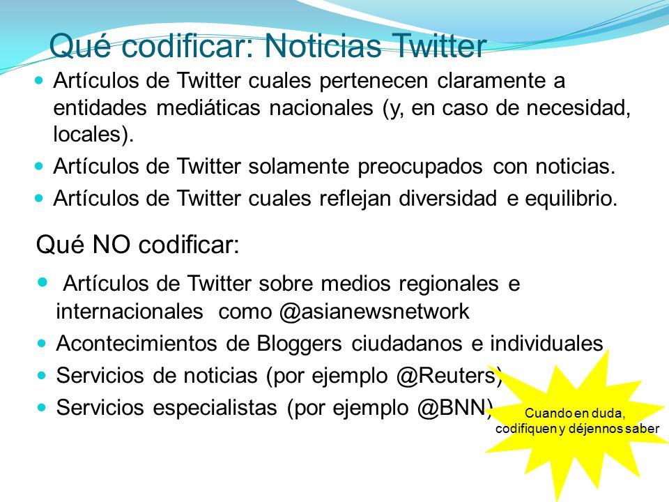 Artículos de Twitter cuales pertenecen claramente a entidades mediáticas nacionales (y, en caso de necesidad, locales).