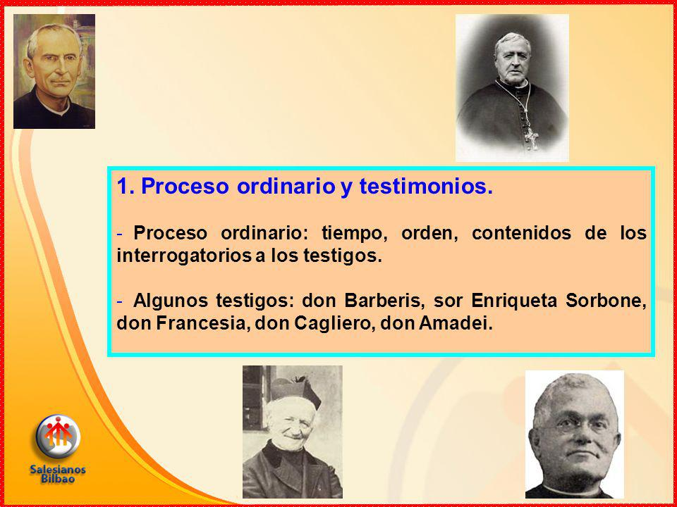 1. Proceso ordinario y testimonios.