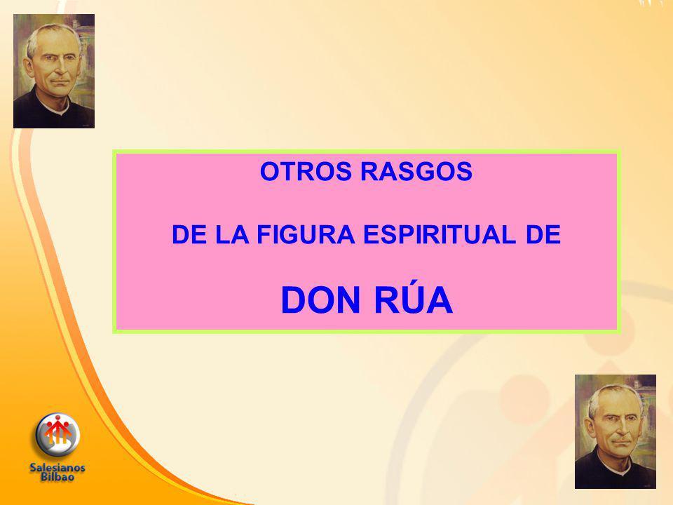 OTROS RASGOS DE LA FIGURA ESPIRITUAL DE DON RÚA