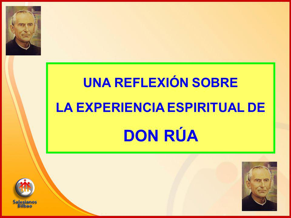 UNA REFLEXIÓN SOBRE LA EXPERIENCIA ESPIRITUAL DE DON RÚA