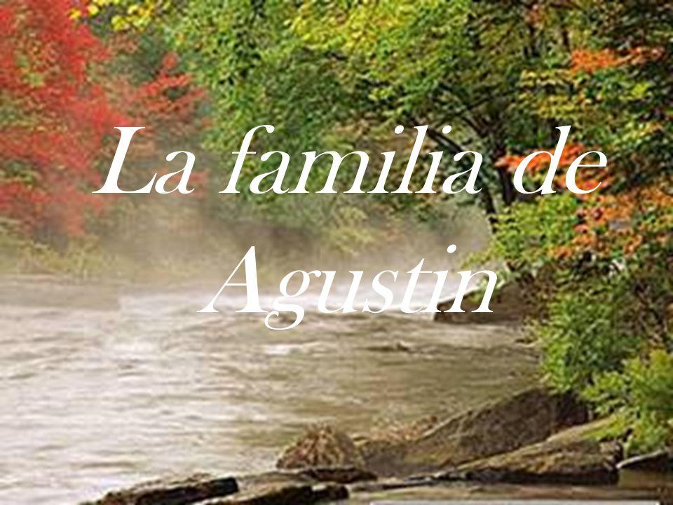 La familia de Agustin