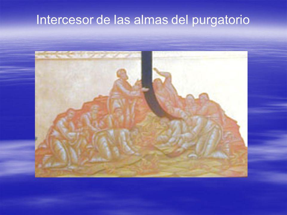 Intercesor de las almas del purgatorio