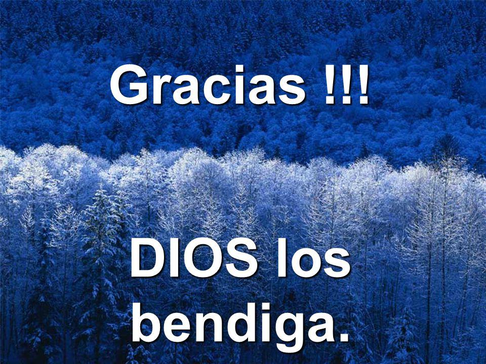 Gracias !!! DIOS los bendiga.