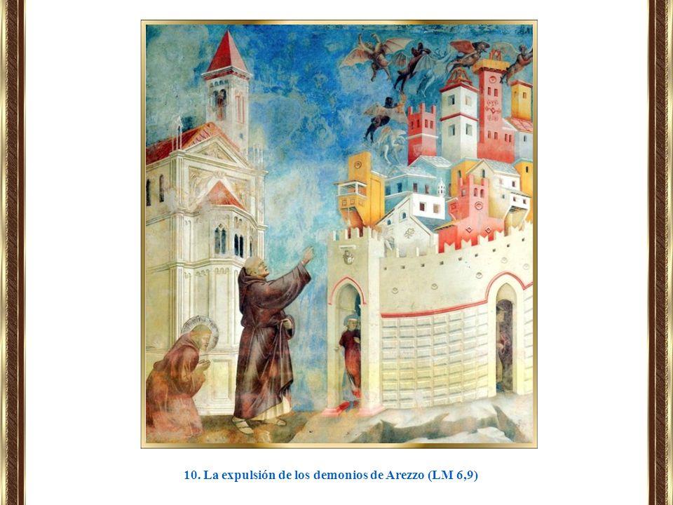 10. La expulsión de los demonios de Arezzo (LM 6,9)