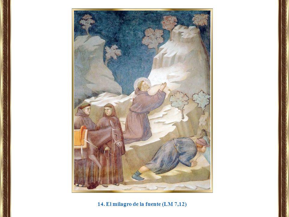 14. El milagro de la fuente (LM 7,12)