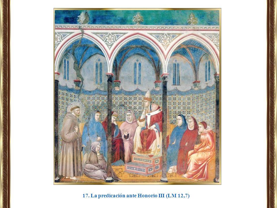 17. La predicación ante Honorio III (LM 12,7)