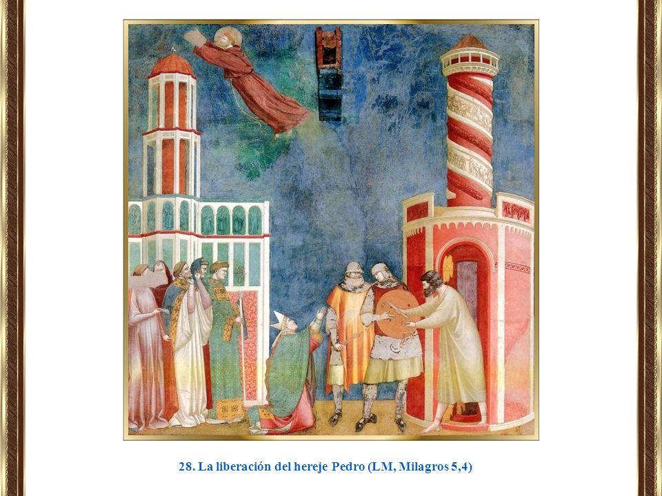 28. La liberación del hereje Pedro (LM, Milagros 5,4)