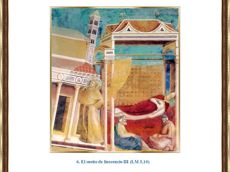 6. El sueño de Inocencio III (LM 3,10)