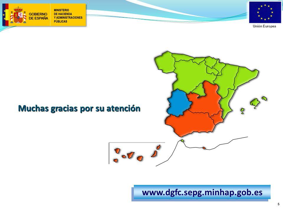 5 Muchas gracias por su atención www.dgfc.sepg.minhap.gob.es