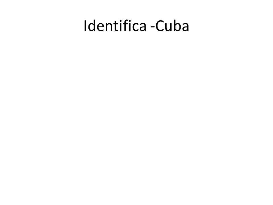 Identifica -Cuba