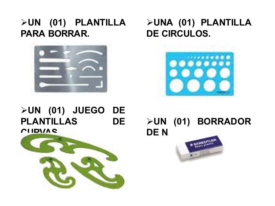  UN (01) PLANTILLA PARA BORRAR.  UN (01) JUEGO DE PLANTILLAS DE CURVAS.