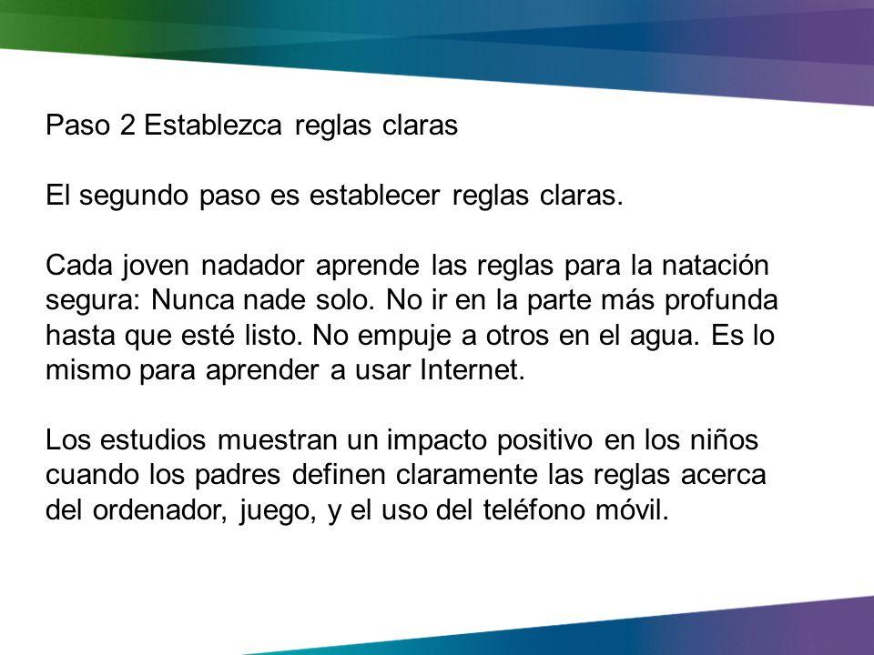 Paso 2 Establezca reglas claras El segundo paso es establecer reglas claras.