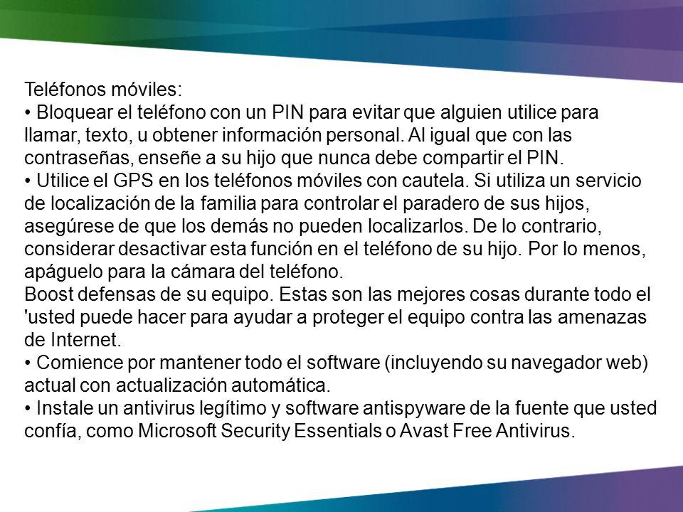 Teléfonos móviles: Bloquear el teléfono con un PIN para evitar que alguien utilice para llamar, texto, u obtener información personal.
