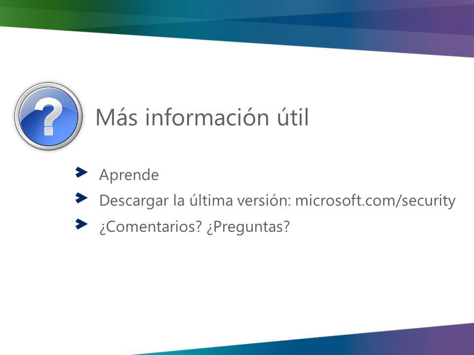 Más información útil Aprende Descargar la última versión: microsoft.com/security ¿Comentarios.
