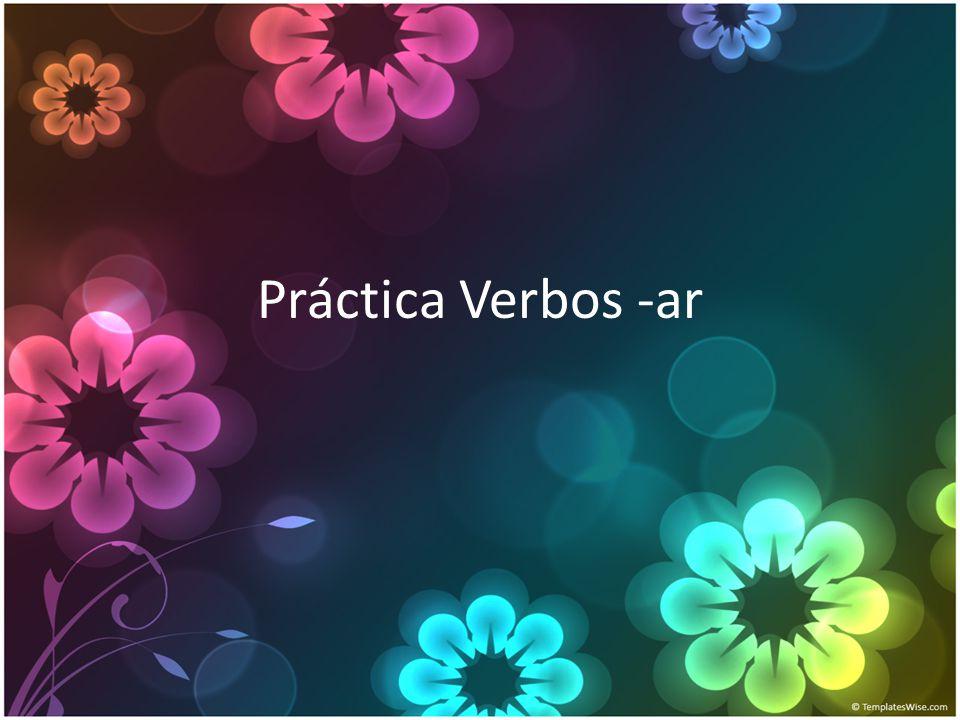 Práctica Verbos -ar