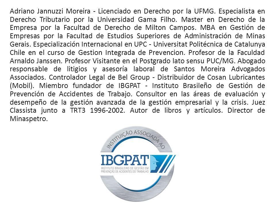 Adriano Jannuzzi Moreira - Licenciado en Derecho por la UFMG.